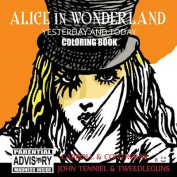 Alice in Wonderland Yesterday and Today Coloring Book
