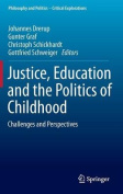 Justice, Education and the Politics of Childhood