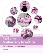 Skills for Midwifery Practice 4e