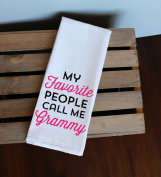 My Favourite People Call Me Grammy Kitchen Towel