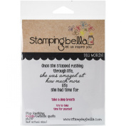 Stamping Bella Cling Rubber Stamp 17cm x 11cm -Stop Rushing