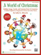 Alfred 00-39964 WORLD OF CHRISTMAS-TCH HBK & STRX CD