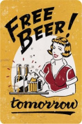 "Tin Sign ""Free Beer tomorrow"" 20 x 30 CM RV 218"