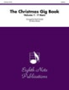 Alfred 81-BQ28309 The Christmas Gig Book- Volume 1 - Music Book