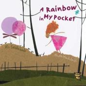 A Rainbow in My Pocket
