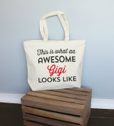 This Is What An Awesome Gigi Looks Like XL Tote in Natural Colour
