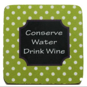 """Pack of 8 Absorbent Funny Saying """"Conserve Water"""" Wine Cocktail Drink Coasters 10cm"""