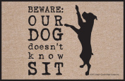 High Cotton Beware Our Dog Doesn't Know Sit Doormat