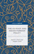 The US Pivot and Indian Foreign Policy