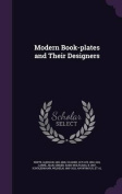 Modern Book-Plates and Their Designers