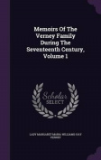 Memoirs of the Verney Family During the Seventeenth Century, Volume 1