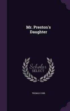 Mr. Preston's Daughter