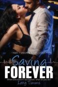 Saving Forever - Part 7