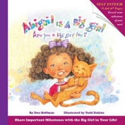 Abigail Is a Big Girl