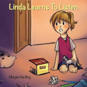 Linda Learns to Listen