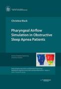 Pharyngeal Airflow Simulation in Obstructive Sleep Apnea Patients