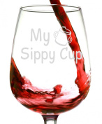 My Sippy Cup Funny Novelty Wine Glass- 380ml - Valentine's Day Gift - Humorous Red or White Wine Glass - Made in USA