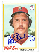 Autograph Warehouse 28929 Bob Stanley Autographed Baseball Card Boston Red Sox 1978 Topps No. 186