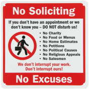 """SmartSign Plastic Sign, Legend """"No Soliciting Don't Interrupt No Excuses"""" with Graphic, 25cm square, Black/Red on White"""