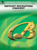 Alfred 00-29672 Instant Recruiting Concert - Music Book