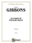Alfred 00-K03470 GIBBONS ALBUM POPULAR PIECES