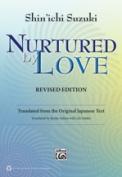 Alfred 00-39352 NURTURED BY LOVE REVISED EDITION
