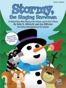 Alfred 00-38188 STORMY THE SINGING SNOWMAN-TCH HBK