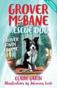 Grover McBane, Rescue Dog