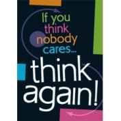 Trend Enterprises T-A67344 If You Think Nobody Cares Think- Again Argus Large Poster