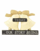 Blossom Bucket 92487 Home Decor--W-Today Our Story Begins-Bells