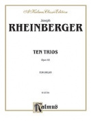 Alfred 00-K03794 Rheinberger 10 Trios Op49 Organ Book