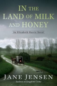 In the Land of Milk and Honey