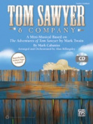 Alfred 00-42792 TOM SAWYER & COMPNY-TCH HBK & STRX CD