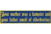 AzureGreen EBYOUM Your Mother Was a Hamster Bumper Sticker