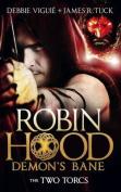 Robin Hood: Demon's Bane II, The Two Torcs (Robin Hood