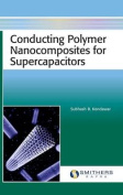 Conducting Polymer Nanocomposites for Supercapacitors