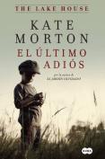El Ultimo Adios / The Lake House [Spanish]