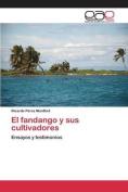 El Fandango y Sus Cultivadores [Spanish]