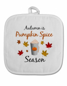 TooLoud Pumpkin Spice Season White Fabric Pot Holder Hot Pad