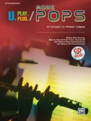 Alfred 00-37570 U PLAY PLUS:MORE POPS-ACC CD- 9X12