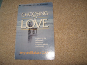 Choosing to Love