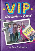 VIP: I'm with the Band (VIP)