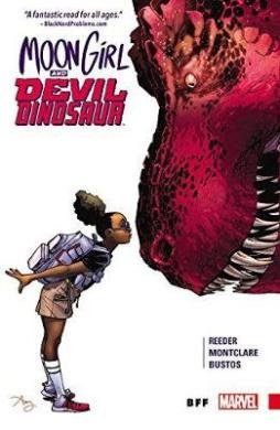 Moon Girl and Devil Dinosaur Vol. 1: Bff: Vol. 1