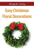 Easy Christmas Floral Decorations
