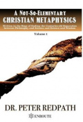 A Not-So-Elementary Christian Metaphysics