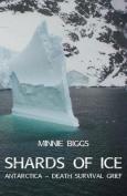 Shards of Ice