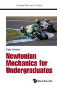 Newtonian Mechanics for Undergraduates