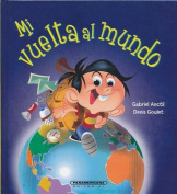 Mi Vuelta Al Mundo [Spanish]