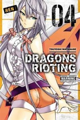 Dragons Rioting, Volume 4
