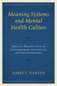 Meaning Systems and Mental Health Culture